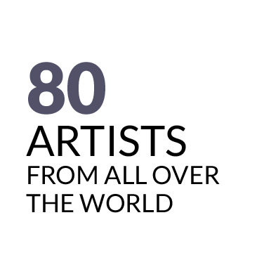 80 artists from all over the world
